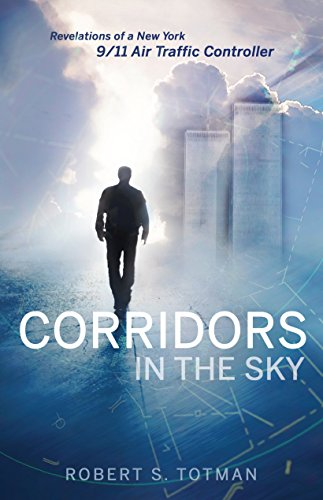 Corridors in the Sky: Revelations of a New York 9/11 Air Traffic Controller cover