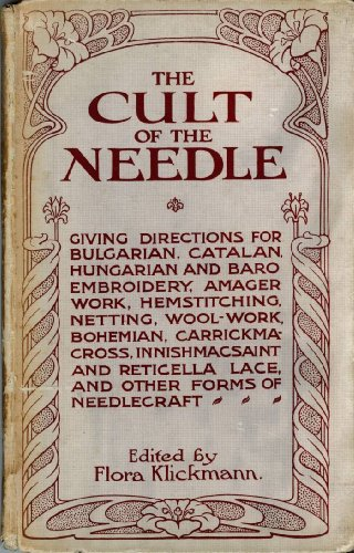 The Cult of the Needle By Flora Klickmann