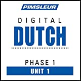 Dutch Phase 1, Unit 01: Learn to Speak and Understand Dutch with Pimsleur Language Programs