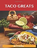 Taco Greats, Jo Franks, 1486199097