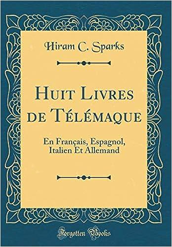 Huit Livres De Telemaque En Francais Espagnol Italien Et