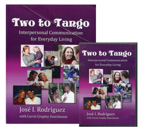 Two to Tango; Interpersonal Communication for Everyday Living