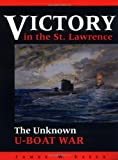 Victory in the St. Lawrence, James W. Essex, 0919783341