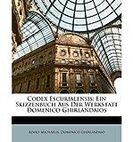 img - for Codex Escurialensis: Ein Skizzenbuch Aus Der Werkstatt Domenico Ghirlandaios (Paperback)(German) - Common book / textbook / text book