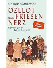 Ozelot und Friesennerz: Roman einer Sylter Kindheit