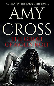 The Ghost of Molly Holt by [Cross, Amy]