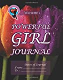 Powerful Girl Journal - Glorious Tulips, Ginny Dye, 1493729063