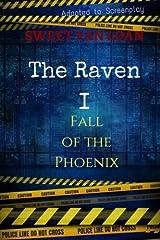Fall of the Phoenix: A Raven Novel (The Raven) (Volume 1) by Sweet Van Loan (2016-03-21)