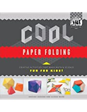Cool Paper Folding:: Creative Activities that Make Math & Science Fun for Kids!
