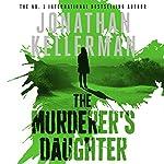 The Murderer's Daughter | Jonathan Kellerman