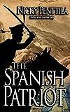 The Spanish Patriot: A Novel of Corunna
