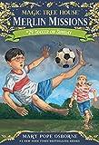 Soccer on Sunday (Magic Tree House (R) Merlin Mission)