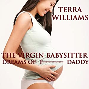 The Virgin Babysitter Dreams of F-----g Daddy Audiobook