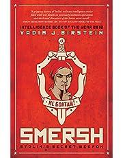 SMERSH: Stalin's Secret Weapon: Soviet Military Counterintelligence in WWII