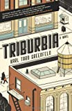 Triburbia, Karl Taro Greenfeld, 0062132407