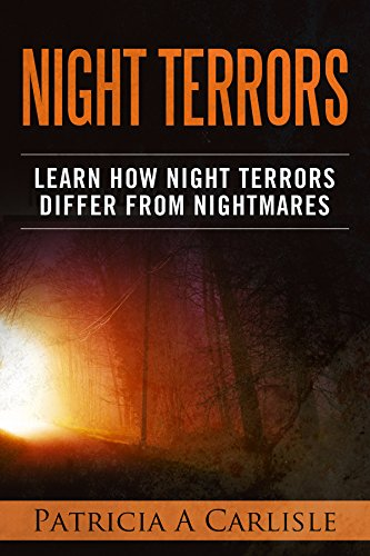 Night Terrors: Learn How Night Terrors Differ From Nightmares (Night terrors, night terrors causes, night terrors in babies, night terrors in children, night terrors treatment, night terrors)