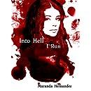 Into Hell I Run (Hellish Nightmare Book 1)