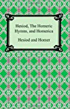 Hesiod, the Homeric Hymns, and Homerica, Hesiod and Homer, 1420930753