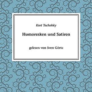 Satire und Humoresken Hörbuch