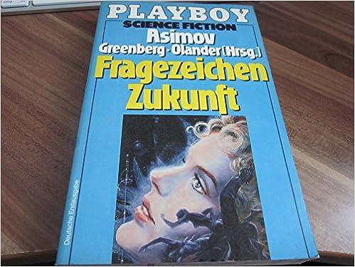 Asimov, Isaac / Greenberg, Martin / Olander, Joseph (Hgg.) - Fragezeichen Zukunft
