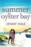 Summer at Oyster Bay: A heart-warming summer romance