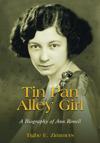- Tin Pan Alley Girl: A Biography of Ann Ronell