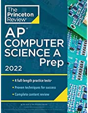 Princeton Review AP Computer Science A Prep, 2022: 4 Practice Tests + Complete Content Review + Strategies & Techniques