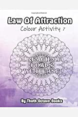 Law of Attraction: Colour Activity 7 Paperback