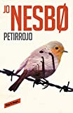 img - for Petirrojo/THE REDBREAST (Harry Hole) (Spanish Edition) book / textbook / text book