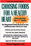 Choosing Foods for a Healthy Heart, Michael Mogadam, 0890436339