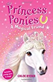 A Magical Friend (Princess Ponies)