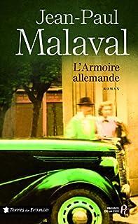 L'armoire allemande, Malaval, Jean-Paul