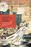 img - for Sea Rovers, Silver, and Samurai: Maritime East Asia in Global History, 1550 1700 (Perspectives on the Global Past) book / textbook / text book