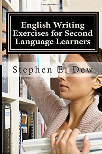 english writing exercises for second language learners an english