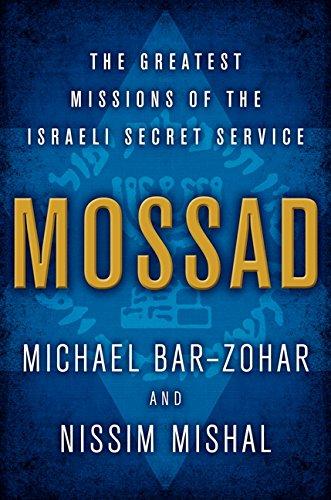 Mossad: The Greatest Missions of the Israeli Secret Service PDF