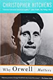 img - for Why Orwell Matters book / textbook / text book