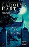 Don't Go Home (A Death on Demand Mysteries) by  Carolyn Hart in stock, buy online here