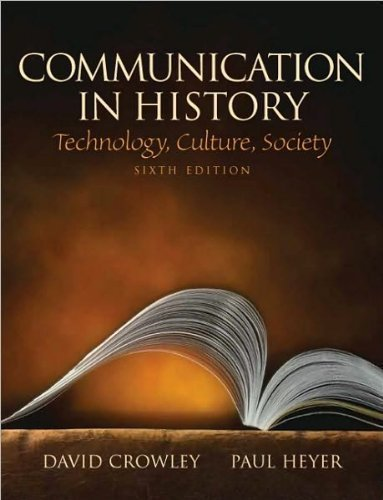 Communication in History (text only)6th (Sixth) edition by D. Crowley by P.Heyer PDF