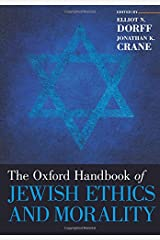 The Oxford Handbook of Jewish Ethics and Morality (Oxford Handbooks) Paperback