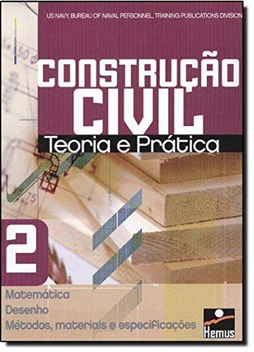 Construção Civil 2. Matemática, Desenho, Métodos, Materiais e Especificações