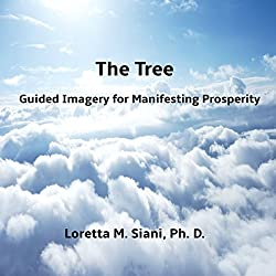 The Tree: Guided Imagery for Manifesting Prosperity
