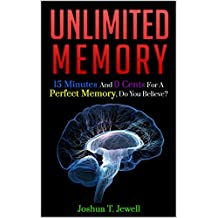 unlimited memory: 15 Minutes And 0 Cents For A Perfect Memory, Do you believe?