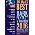 The Year's Best Dark Fantasy & Horror, 2016 Edition
