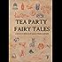 Tea Party Fairy Tales (Kindle Single)