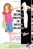 The Secret Identity of Devon Delaney (mix)