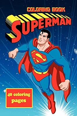 Amazon.com: Superman Coloring Book: Coloring Book for Kids and ...