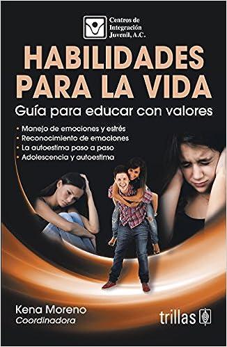HABILIDADES PARA LA VIDA: A. C. CENTROS DE INTEGRACION JUVENIL: 9786071714350: Amazon.com: Books