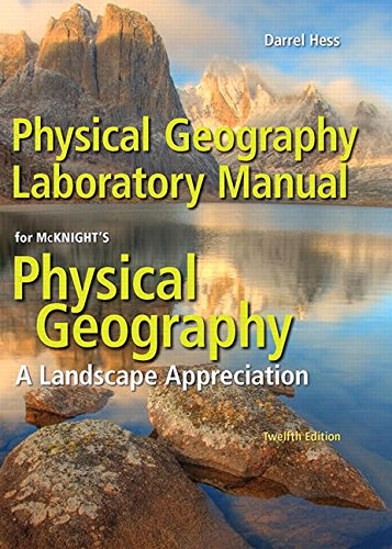 Physical Geography Laboratory Manual Plus Mastering Geography with Pearson eText -- Access Card Package (12th Edition)