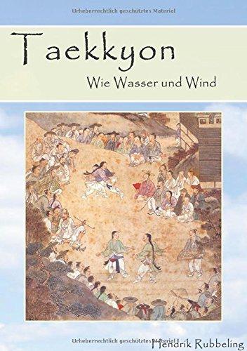 Taekkyon - Wie Wasser und Wind