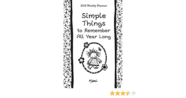 2018 Weekly Planner Simple Things To Remember All Year Long Marci
